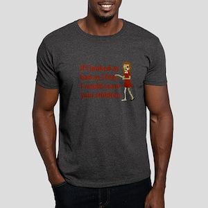 If I Looked As Bad As I Feel Dark T-Shirt
