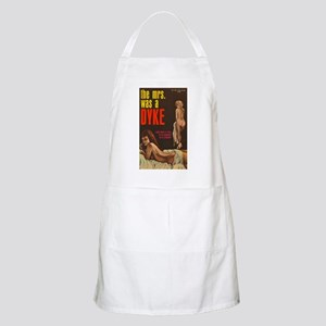 THE MRS. WAS A DYKE Apron