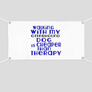 Walking With My Otterhound Dog Banner