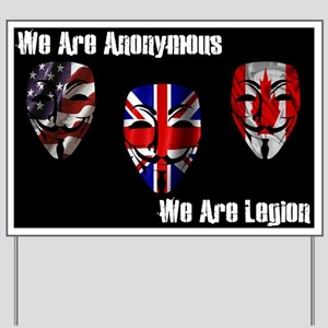 We Are Legion - Anonymous Yard Sign