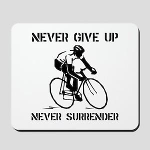 Never Give Up Biker Mousepad