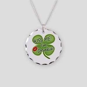 Kiss Me I`m Drunkish Necklace Circle Charm
