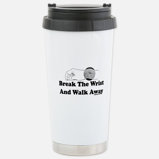 Break The Wrist And Walk Away Mugs