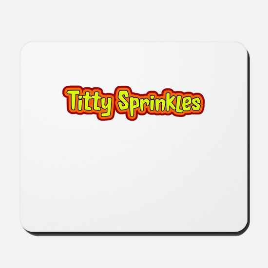 Titty Sprinkles Mousepad