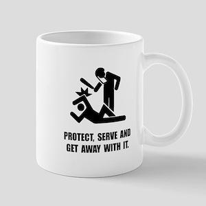 Get Away With It Mug