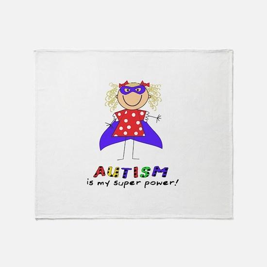 Autism Is My Super Power! Throw Blanket