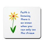 Faith is Knowing V3 Mousepad