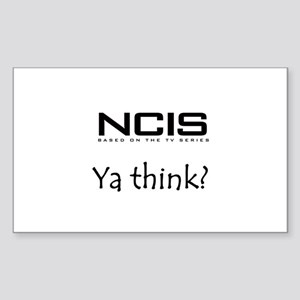 NCIS Ya Think? Sticker (Rectangle)