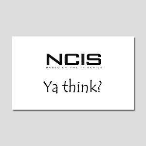 NCIS Ya Think? Car Magnet 20 x 12