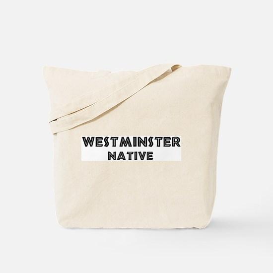Westminster Native Tote Bag