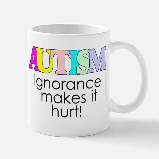 AUTISM, ignorance hurts Mug