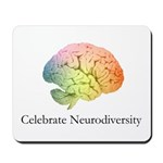 Celebrate Neurodiversity Mousepad