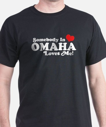 Somebody In Omaha Loves Me T-Shirt
