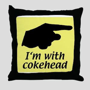 I'm with cokehead Throw Pillow