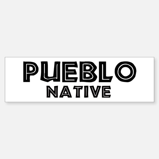 Pueblo Native Bumper Bumper Bumper Sticker