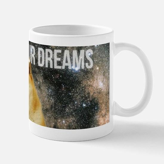 followyourdreams Mugs