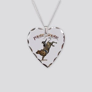 Tough enough Necklace Heart Charm