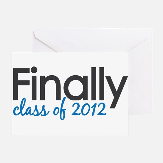 Finally Class of 2012 Grad Greeting Card