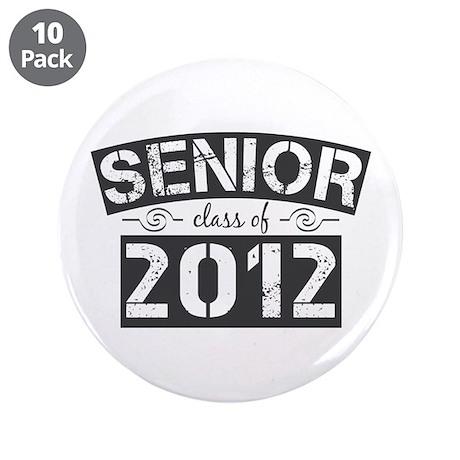 "Senior Class of 2012 3.5"" Button (10 pack)"
