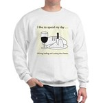 Wining, Loafing, and Cutting the Cheese Sweatshirt