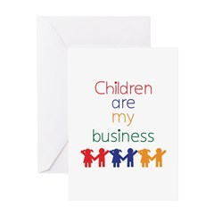 Children are my business Greeting Card