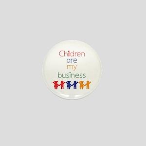 Children are my business Mini Button