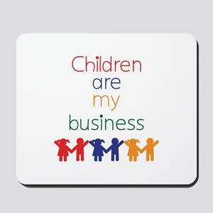 Children are my business Mousepad
