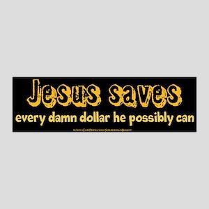 Jesus Saves Every Damn Dollar 42x14 Wall Peel