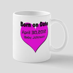 Born on Date Maturnity Mug