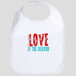 Love is the Reason Bib