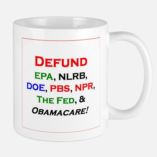 Defund ObamaCare etc. - Mug