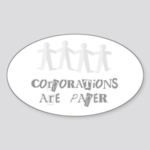 corporations are paper 01 Sticker (Oval)
