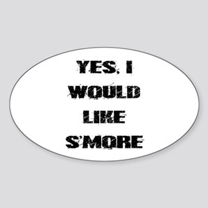 I Would Like S'more Sticker