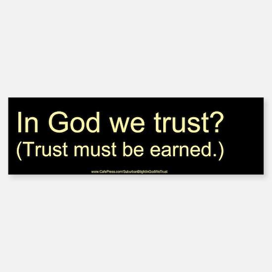 """""""In God We Trust?"""" Sticker (Bumper)"""
