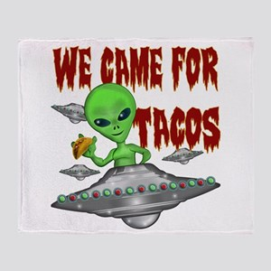 WE CAME FOR THE TACOS Throw Blanket
