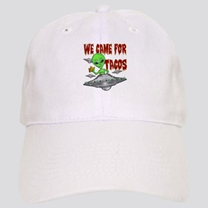 WE CAME FOR THE TACOS Baseball Cap