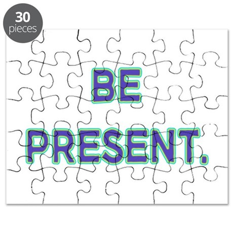Be Present. Puzzle