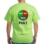 Good Fast Cheap Green T-Shirt
