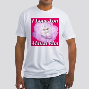 Mahal Kita - I Love You Fitted T-Shirt