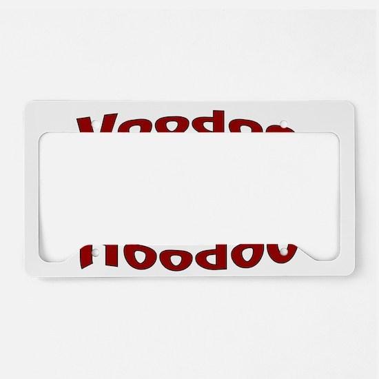 Voodoo Hoodoo License Plate Holder