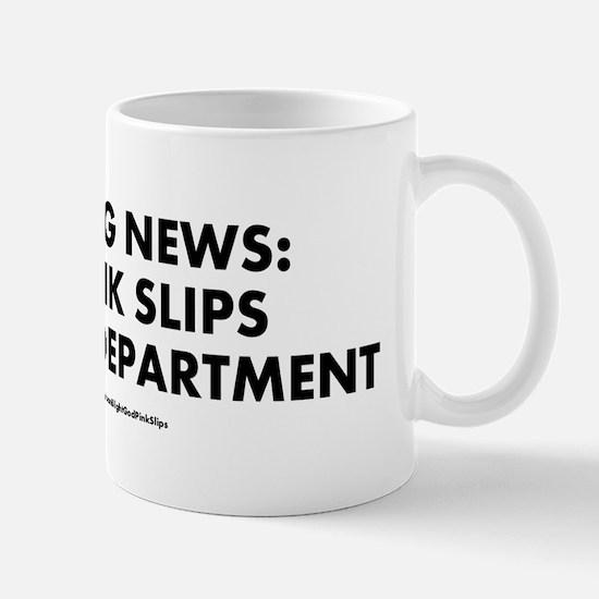 """God Pink Slips"" Mug"