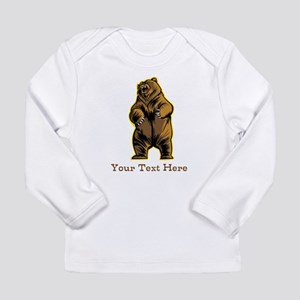 Bear. Custom Text. Long Sleeve Infant T-Shirt