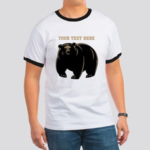 Big Bear with Custom Text. Ringer T