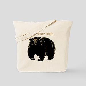 Big Bear with Custom Text. Tote Bag
