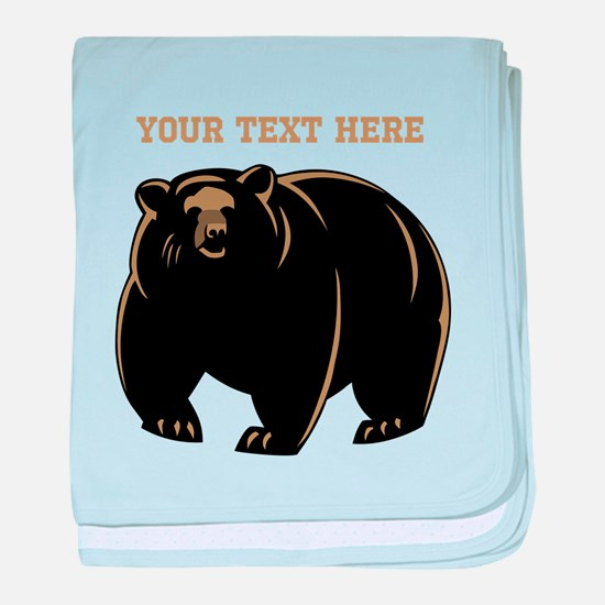 Big Bear with Custom Text. baby blanket