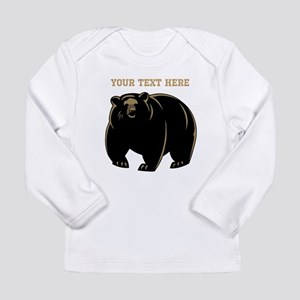 Big Bear with Custom Text. Long Sleeve Infant T-Sh