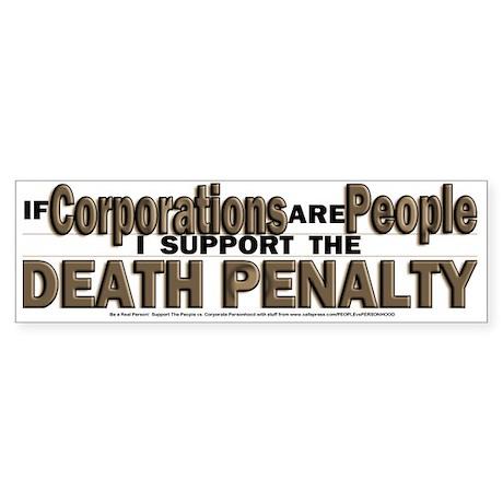 Corporate Death Penalty Sticker (Bumper)