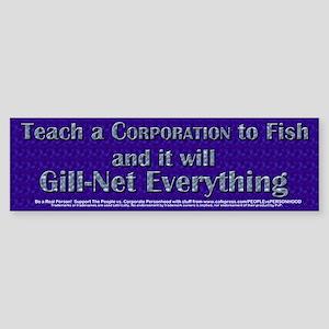 Teach a Corporation to Fish Sticker (Bumper)