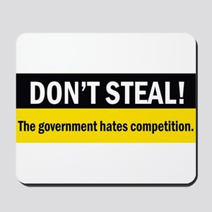 Don't Steal Mousepad