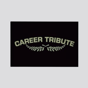 Career Tribute 2 Rectangle Magnet